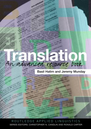 Translation: An Advanced Resource Book (Paperback) book cover