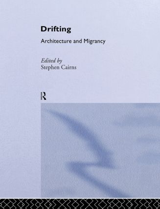 Drifting - Architecture and Migrancy book cover