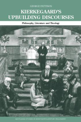 Kierkegaard's Upbuilding Discourses: Philosophy, Literature, and Theology book cover