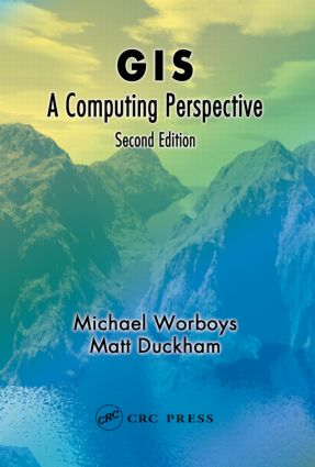 GIS: A Computing Perspective, Second Edition, 2nd Edition (Hardback) book cover