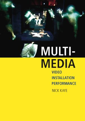 Multi-media: Video – Installation – Performance (Paperback) book cover