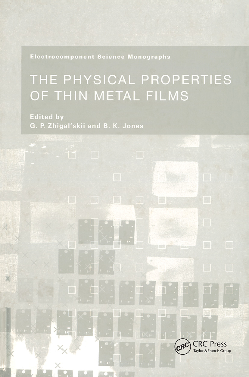 The Physical Properties of Thin Metal Films: 1st Edition (Hardback) book cover