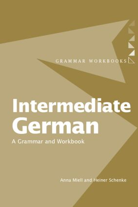 Intermediate German: A Grammar and Workbook, 1st Edition (Paperback) book cover