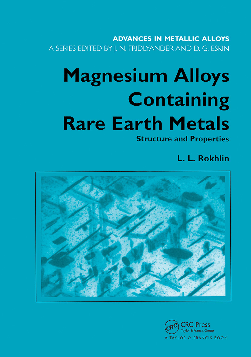 Magnesium Alloys Containing Rare Earth Metals: Structure and Properties book cover