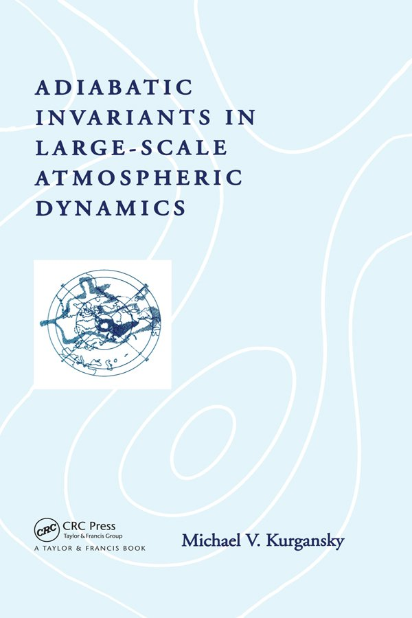 Adiabatic Invariants in Large-Scale Atmospheric Dynamics: 1st Edition (Hardback) book cover