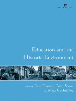 Education and the Historic Environment: 1st Edition (Paperback) book cover