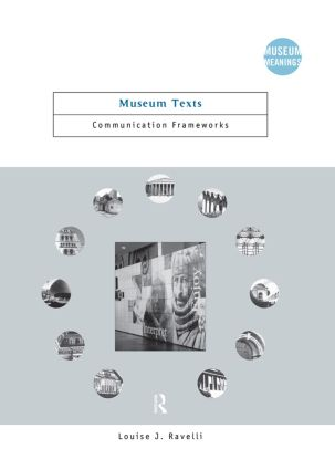 Museum Texts: Comunication Frameworks book cover