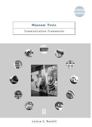 Museum Texts: Comunication Frameworks (Paperback) book cover