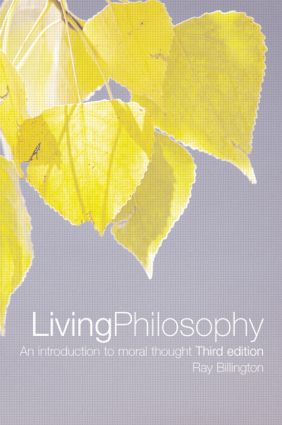 Living Philosophy: An Introduction to Moral Thought, 3rd Edition (Paperback) book cover