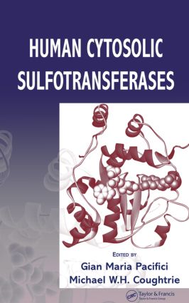 Human Cytosolic Sulfotransferases: 1st Edition (Hardback) book cover