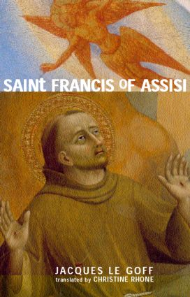 Saint Francis of Assisi: 1st Edition (Paperback) book cover