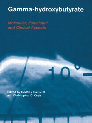 Gamma-Hydroxybutyrate: Pharmacological and Functional Aspects, 1st Edition (Paperback) book cover