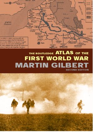 The Routledge Atlas of the First World War book cover