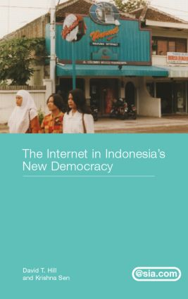 The Internet in Indonesia's New Democracy (Hardback) book cover