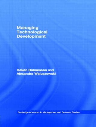 Managing Technological Development (Hardback) book cover