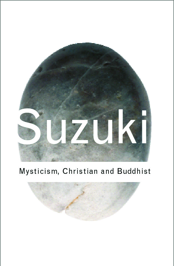 Mysticism: Christian and Buddhist book cover