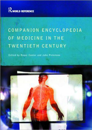 Companion Encyclopedia of Medicine in the Twentieth Century: 1st Edition (Paperback) book cover
