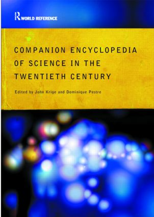 Companion Encyclopedia of Science in the Twentieth Century: 1st Edition (e-Book) book cover