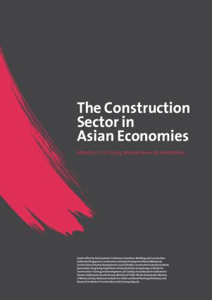 The Construction Sector in the Asian Economies (Hardback) book cover