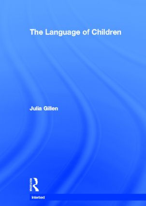 The Language of Children: 1st Edition (Hardback) book cover