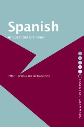 Spanish: An Essential Grammar book cover