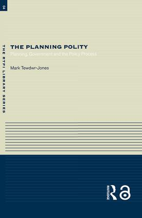 The Planning Polity: Planning, Government and the Policy Process (Paperback) book cover
