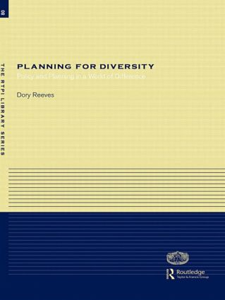 Planning for Diversity: Policy and Planning in a World of Difference book cover