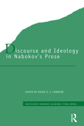 Discourse and Ideology in Nabokov's Prose (Hardback) book cover