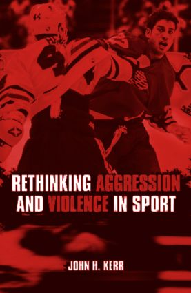 Rethinking Aggression and Violence in Sport (e-Book) book cover