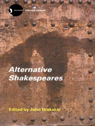 Alternative Shakespeares: 2nd Edition (Paperback) book cover