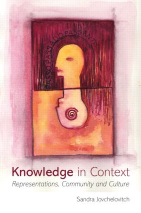 Knowledge in Context: Representations, Community and Culture (Paperback) book cover