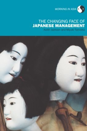The Changing Face of Japanese Management (Paperback) book cover