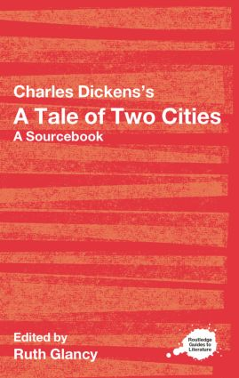 Charles Dickens's A Tale of Two Cities: A Routledge Study Guide and Sourcebook (Paperback) book cover