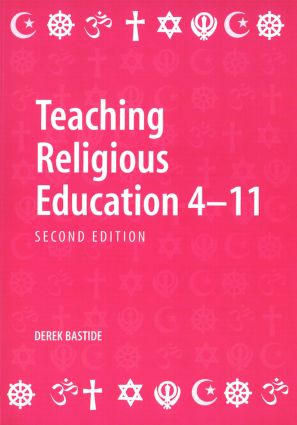 Teaching Religious Education 4-11: 2nd Edition (Paperback) book cover