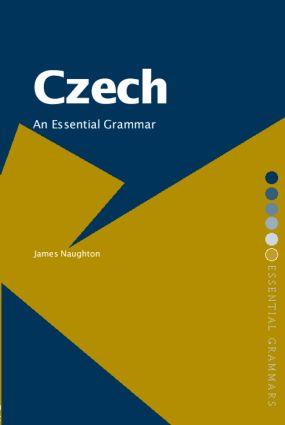 Czech: An Essential Grammar book cover
