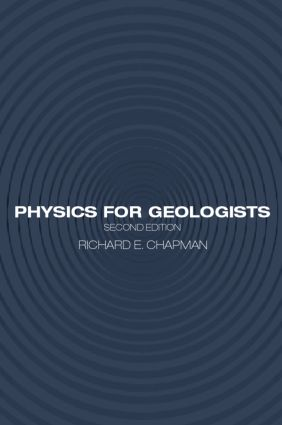 Physics for Geologists: 2nd Edition (Paperback) book cover