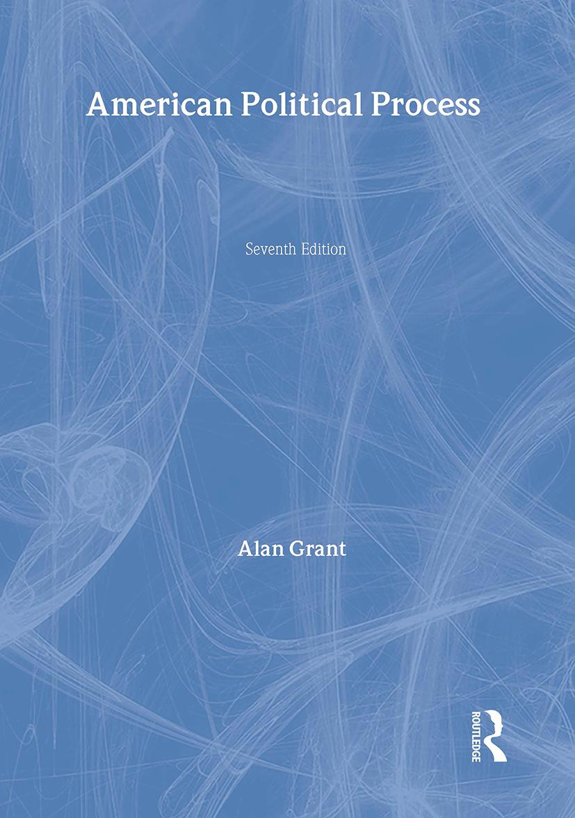 American Political Process: 7th Edition (Hardback) book cover