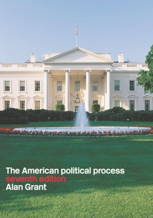 American Political Process: 7th Edition (Paperback) book cover
