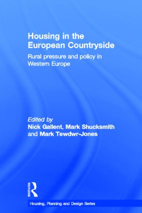 Housing in the European Countryside: Rural Pressure and Policy in Western Europe book cover