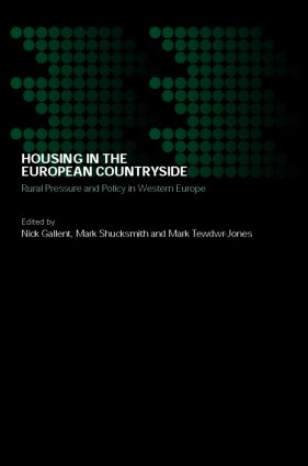 Housing in the European Countryside: Rural Pressure and Policy in Western Europe (Paperback) book cover