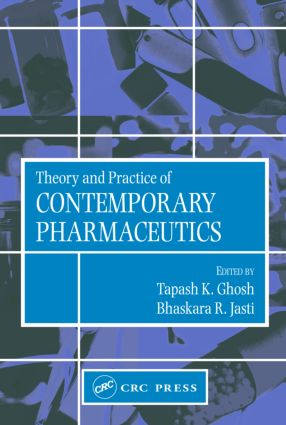 Theory and Practice of Contemporary Pharmaceutics: 1st Edition (Hardback) book cover