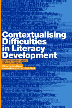 Contextualising Difficulties in Literacy Development: Exploring Politics, Culture, Ethnicity and Ethics (Paperback) book cover
