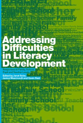 Addressing Difficulties in Literacy Development: Responses at Family, School, Pupil and Teacher Levels (Paperback) book cover