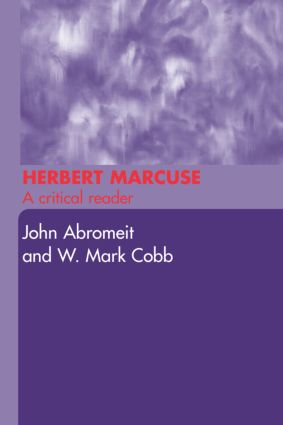 Herbert Marcuse: A Critical Reader (Paperback) book cover