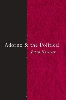 Adorno in Contemporary Political Theory
