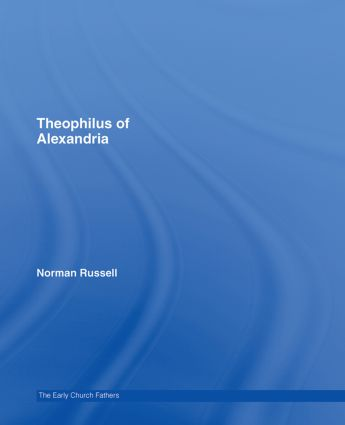 Theophilus of Alexandria: 1st Edition (Hardback) book cover