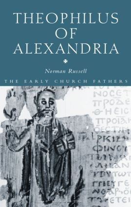 Theophilus of Alexandria: 1st Edition (Paperback) book cover