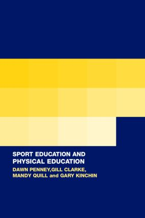 Sport Education in Physical Education: Research Based Practice (Paperback) book cover