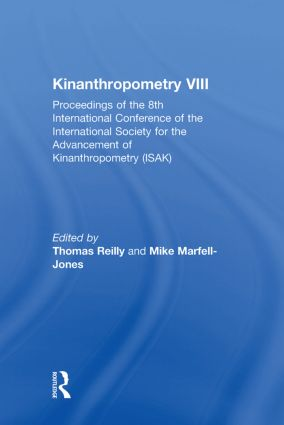 Kinanthropometry VIII: Proceedings of the 8th International Conference of the International Society for the Advancement of Kinanthropometry (ISAK) book cover