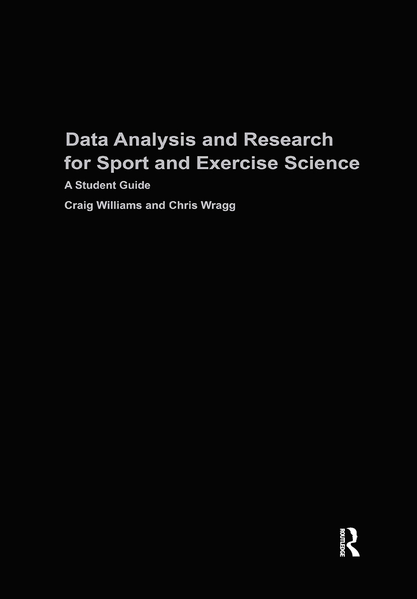 Data Analysis and Research for Sport and Exercise Science: A Student Guide, 1st Edition (Hardback) book cover